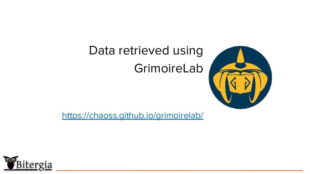 Data retrieved using GrimoireLab https://chaoss...