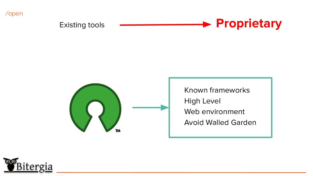 Existing tools Proprietary /open Known framewor...