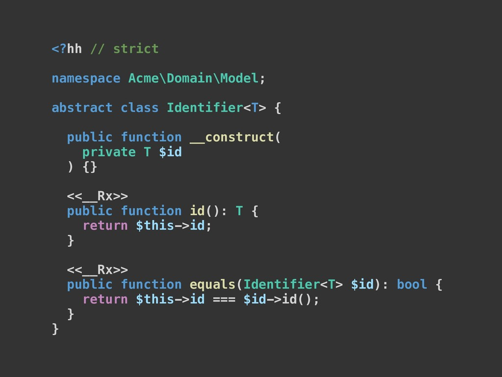 <?hh // strict namespace Acme\Domain\Model; abs...