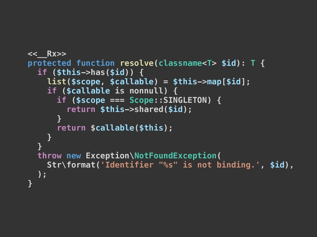 <<__Rx>> protected function resolve(classname<T...