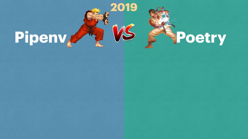 Pipenv Poetry 2019