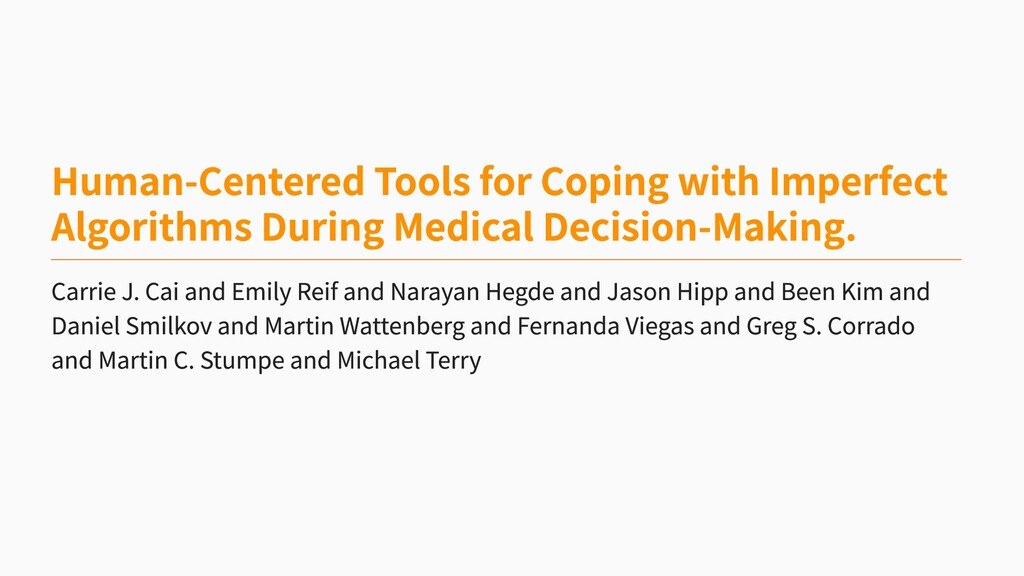 Human-Centered Tools for Coping with Imperfect ...
