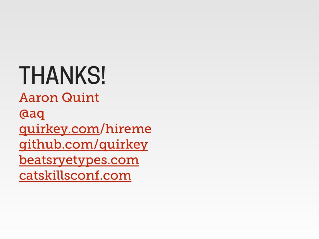 Aaron Quint @aq quirkey.com/hireme github.com/q...