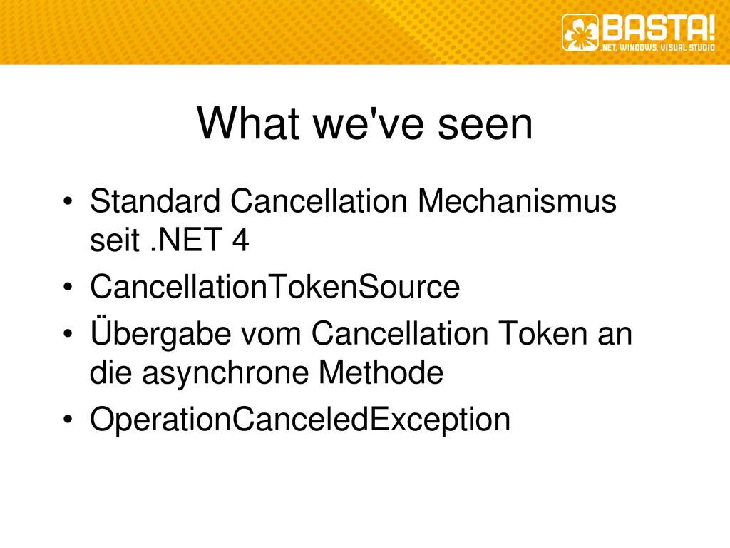 What we've seen • Standard Cancellation Mechani...