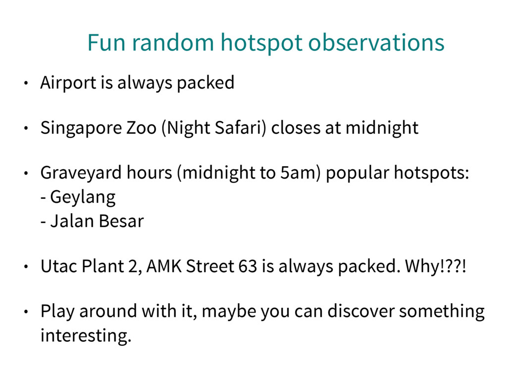 Fun random hotspot observations • Airport is al...