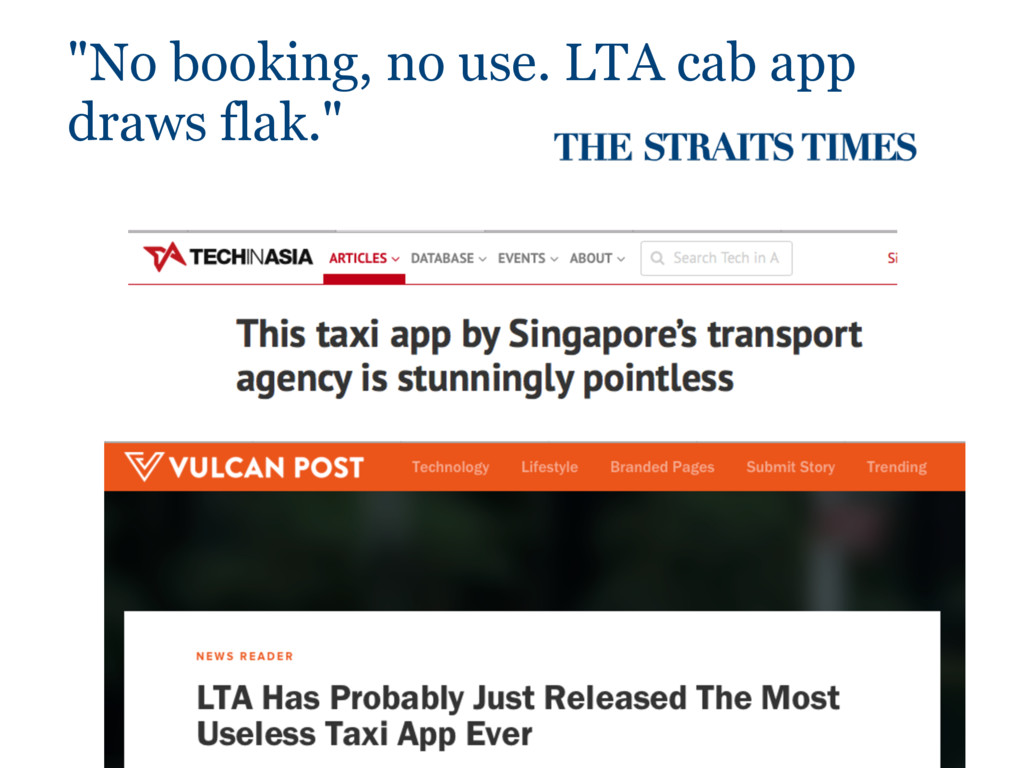 """No booking, no use. LTA cab app draws flak."""