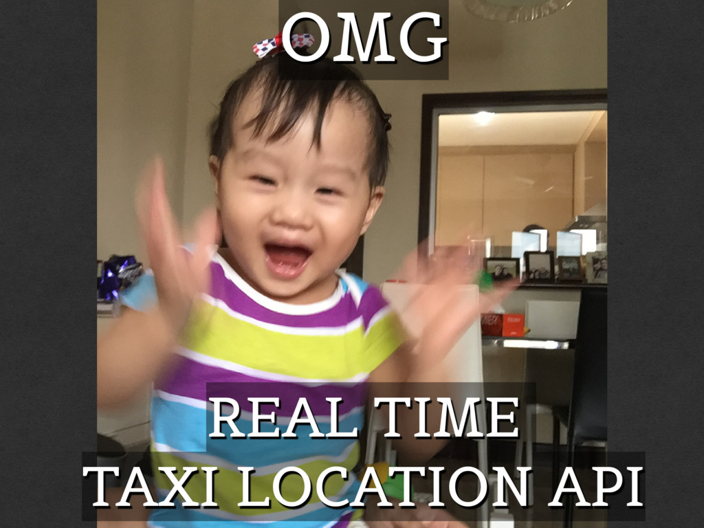 REAL TIME TAXI LOCATION API OMG