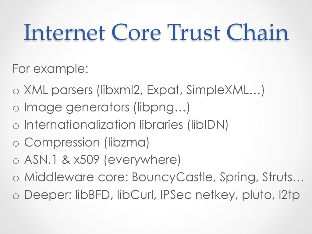 Internet Core Trust Chain For example: o ...