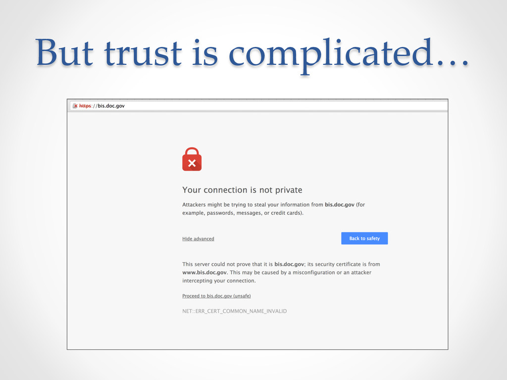 But trust is complicated…