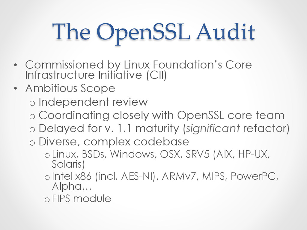 The OpenSSL Audit • Commissioned by Linux ...