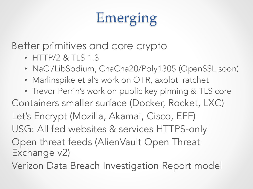 Better primitives and core crypto • HTTP/2 & T...