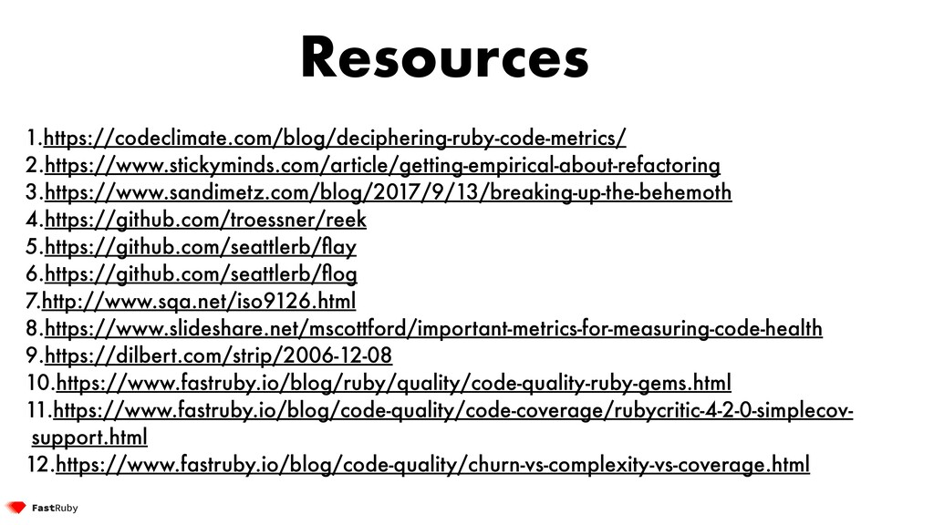 Resources 1.https://codeclimate.com/blog/deciph...