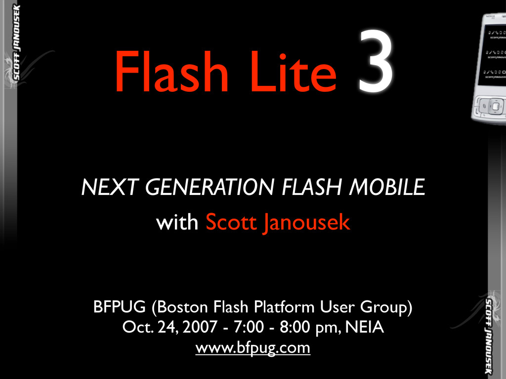 Flash Lite 3 NEXT GENERATION FLASH MOBILE BFPUG...