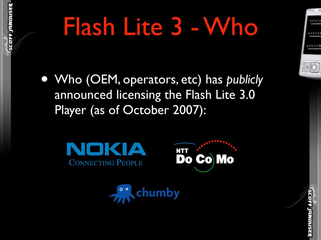 • Who (OEM, operators, etc) has publicly announ...