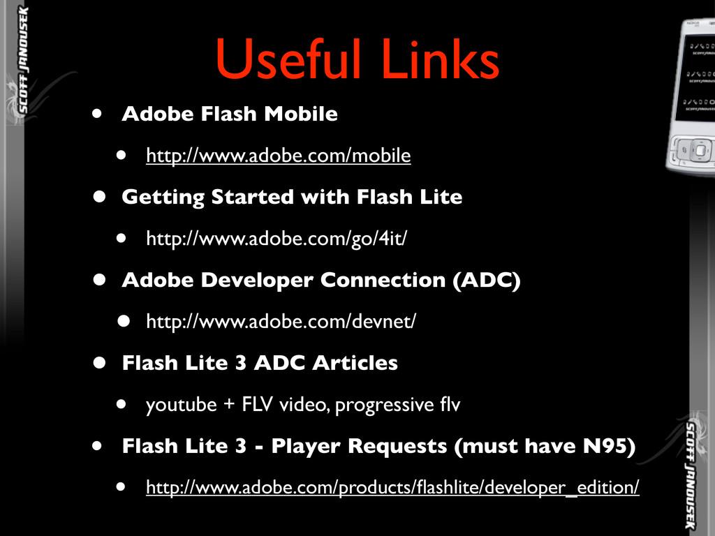• Adobe Flash Mobile • http://www.adobe.com/mob...