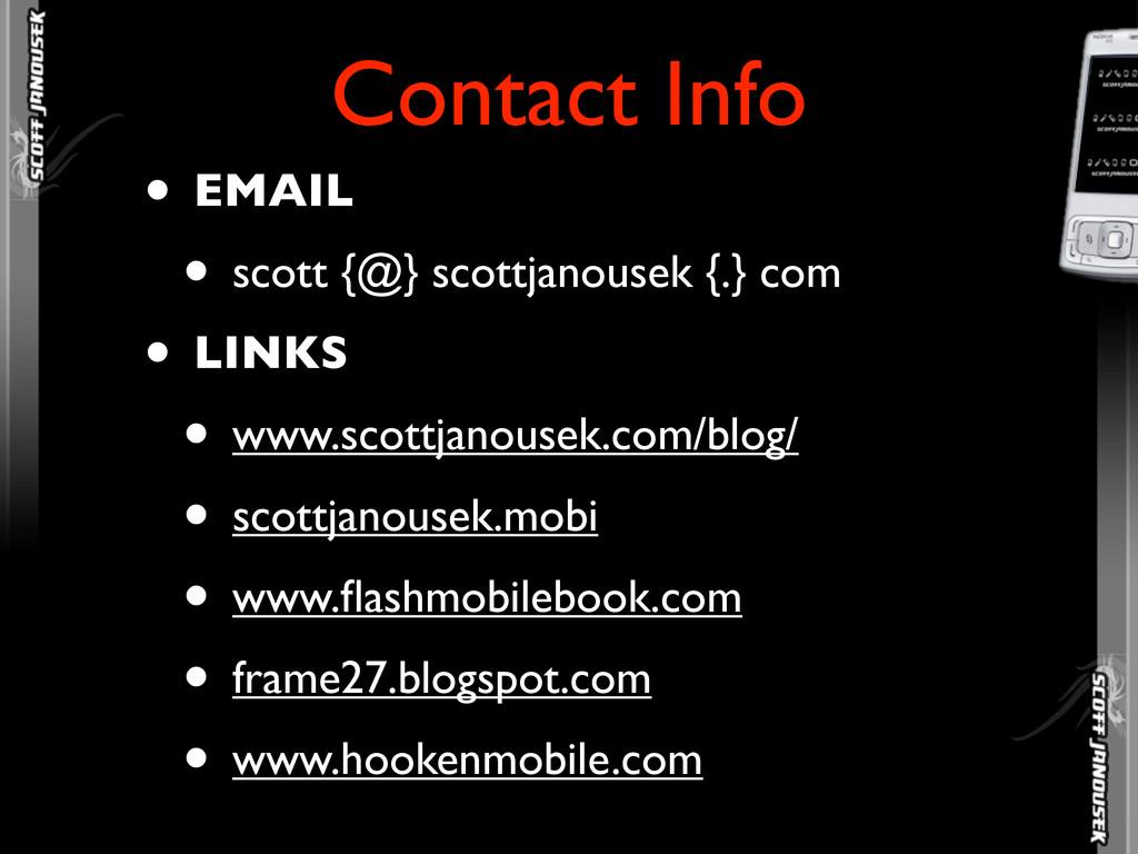 • EMAIL • scott {@} scottjanousek {.} com • LIN...