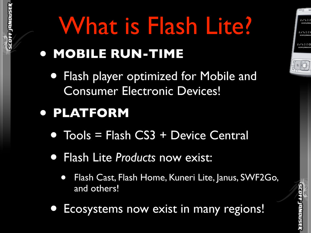 • MOBILE RUN-TIME • Flash player optimized for ...