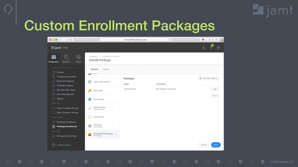 © JAMF Software, LLC Custom Enrollment Packages