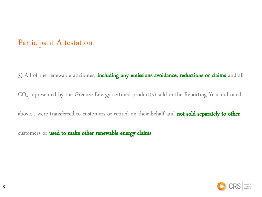 3) All of the renewable attributes, including a...