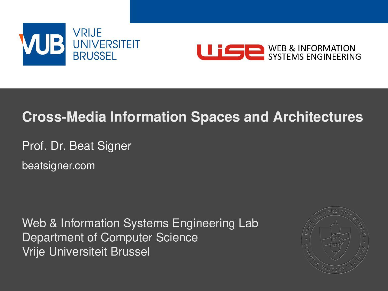2 December 2005 Cross-Media Information Spaces ...