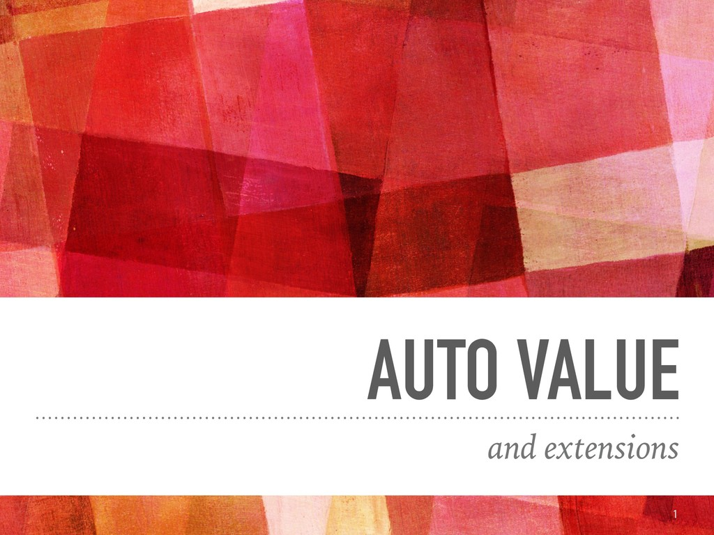AUTO VALUE and extensions 1