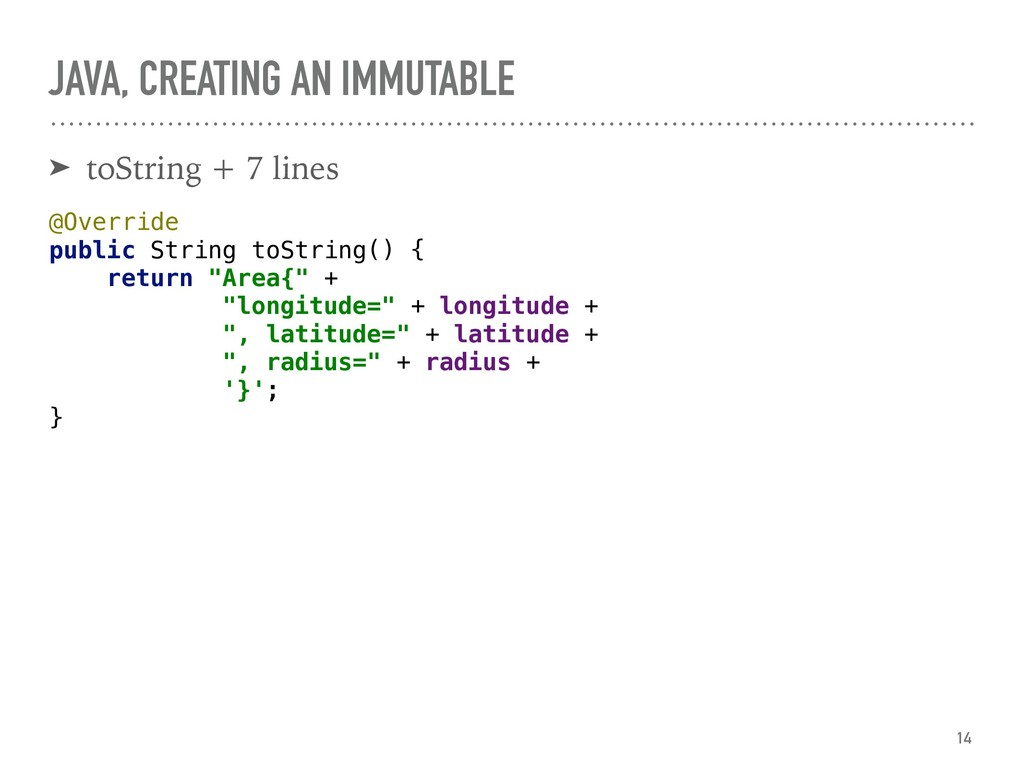 JAVA, CREATING AN IMMUTABLE ➤ toString + 7 line...
