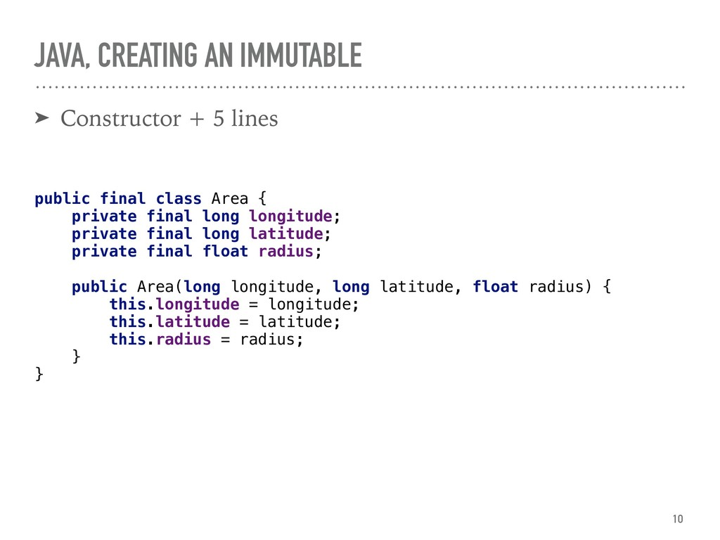 JAVA, CREATING AN IMMUTABLE ➤ Constructor + 5 l...