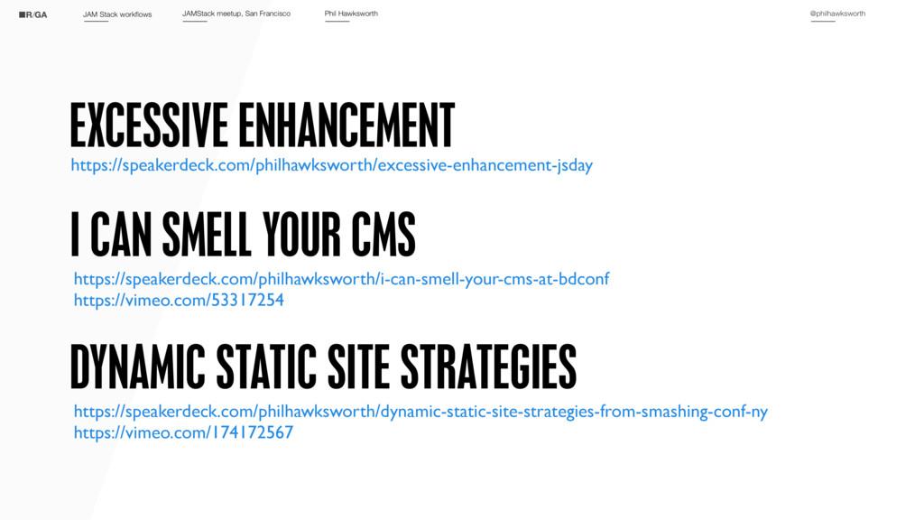 @philhawksworth JAM Stack workflows JAMStack me...