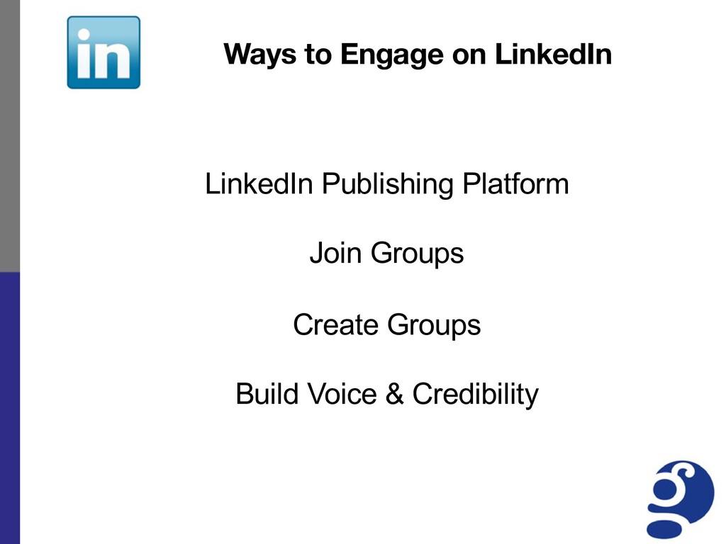 LinkedIn Publishing Platform Join Groups Create...