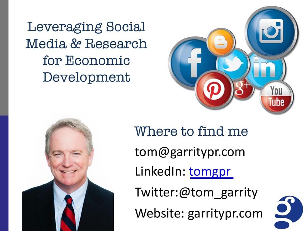 tom@garritypr.com LinkedIn: tomgpr Twitter:@tom...