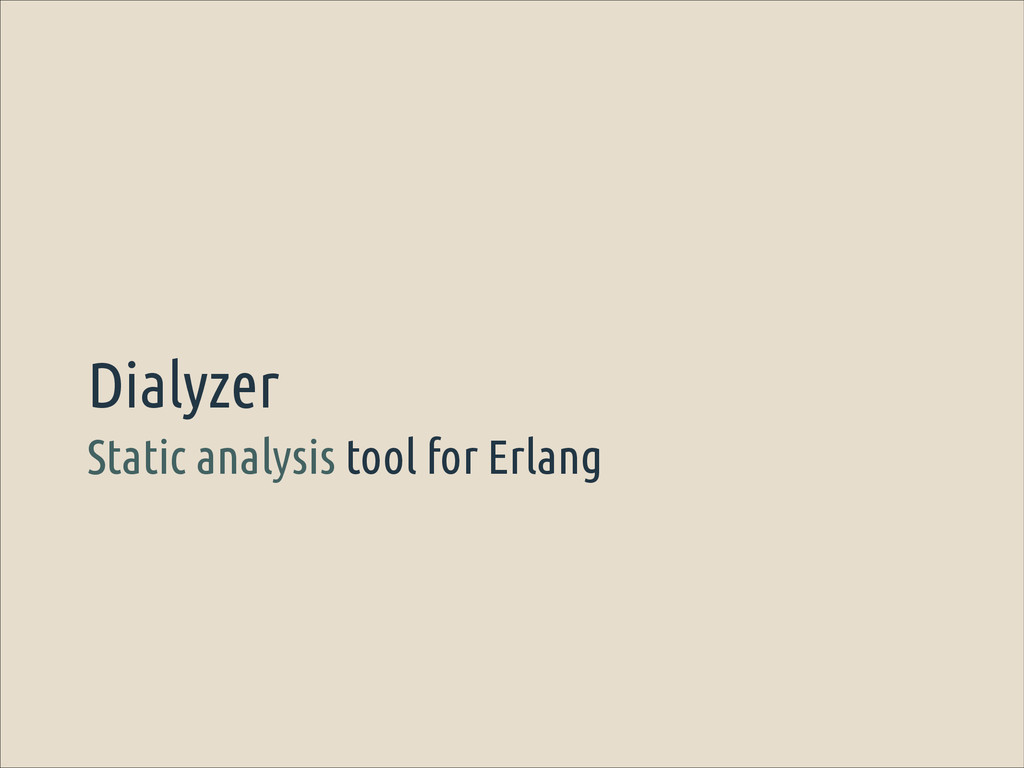 Static analysis tool for Erlang Dialyzer