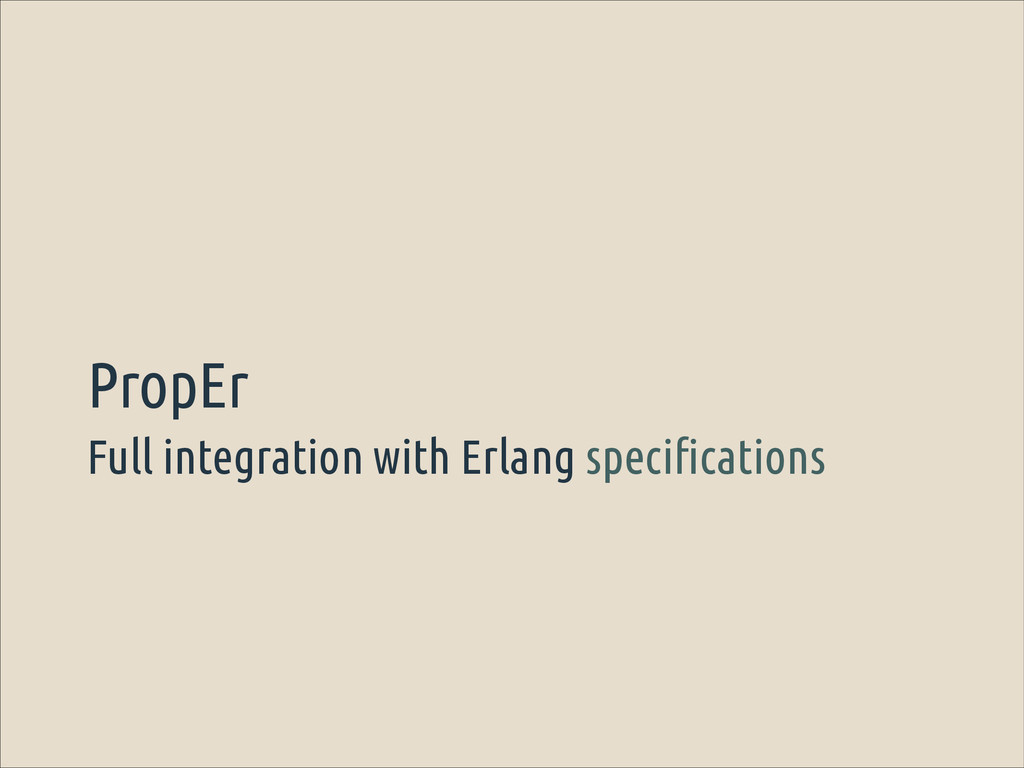 Full integration with Erlang specifications Pro...