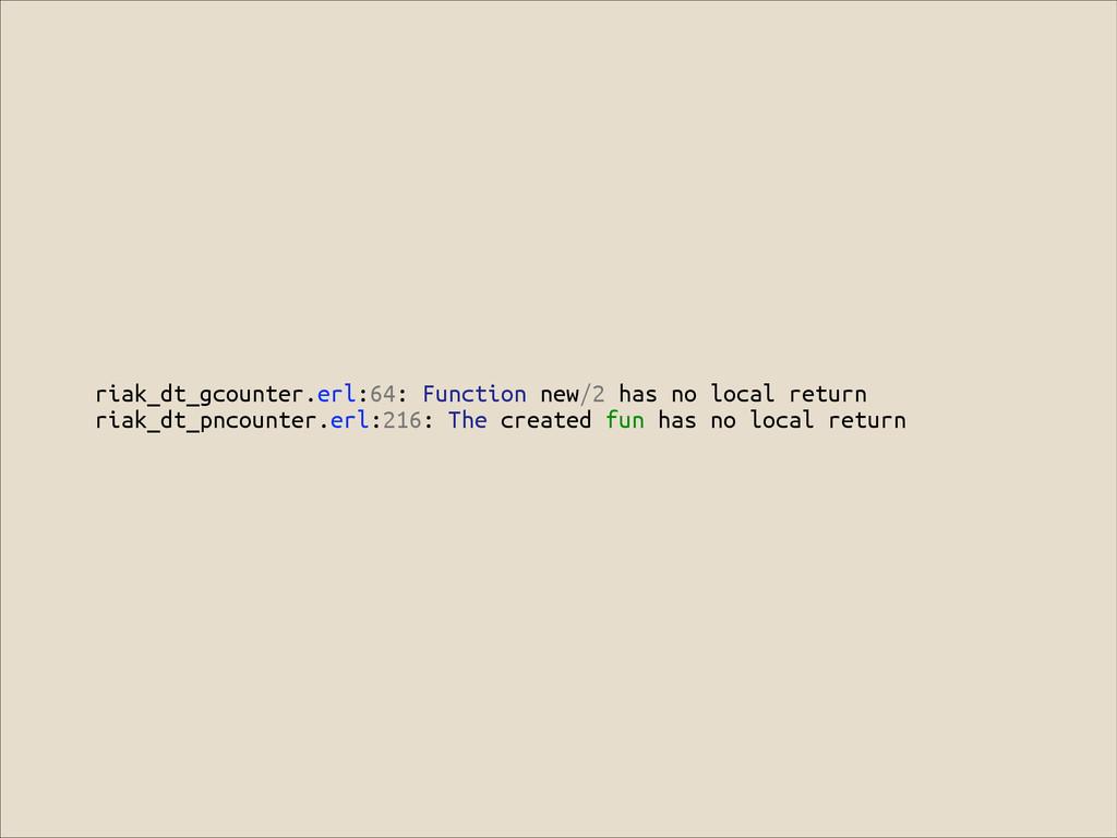 riak_dt_gcounter.erl:64: Function new/2 has no ...