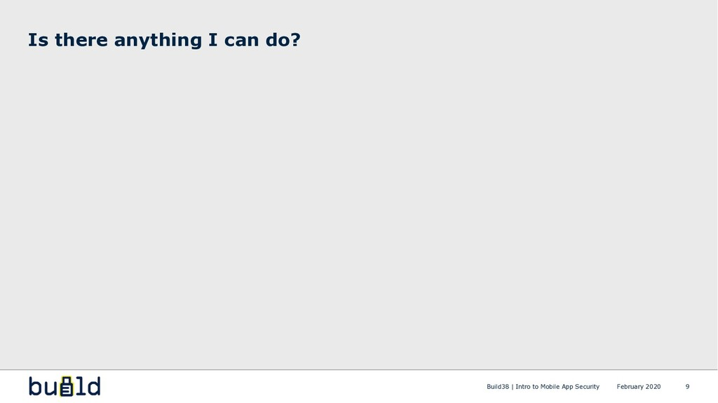 Is there anything I can do? Build38 | Intro to ...