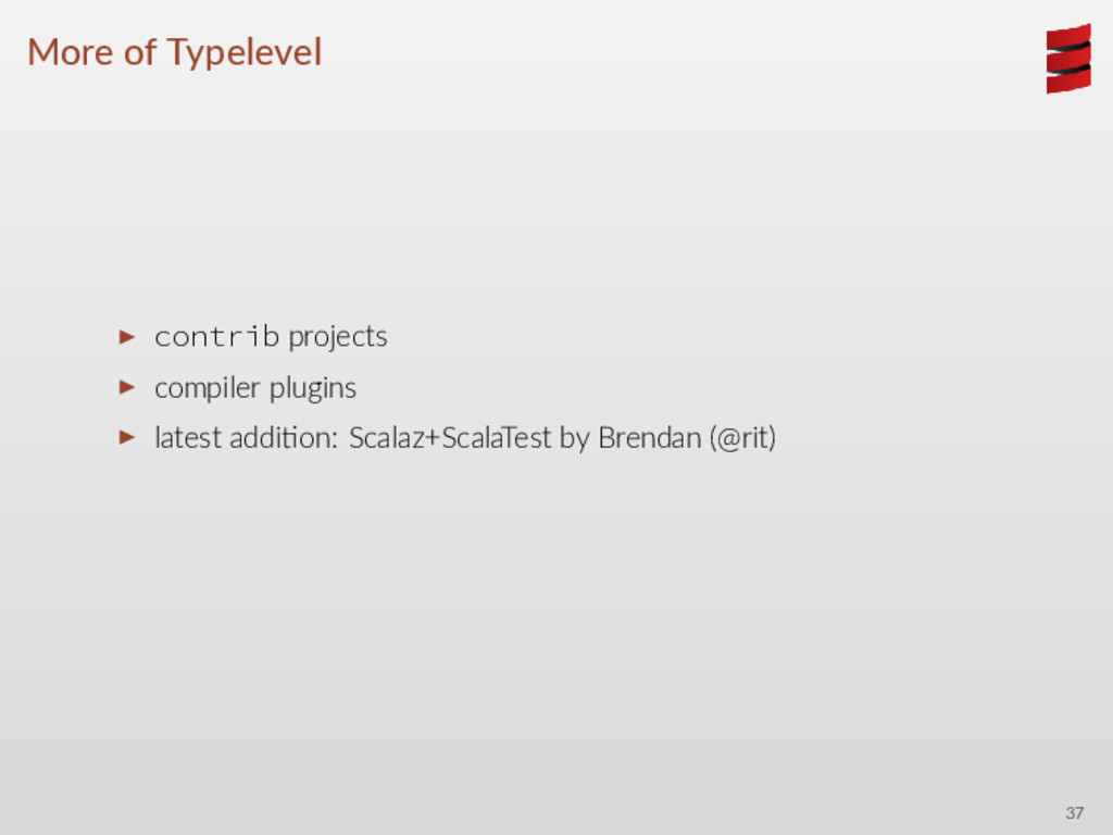 More of Typelevel ▶ contrib projects ▶ compiler...