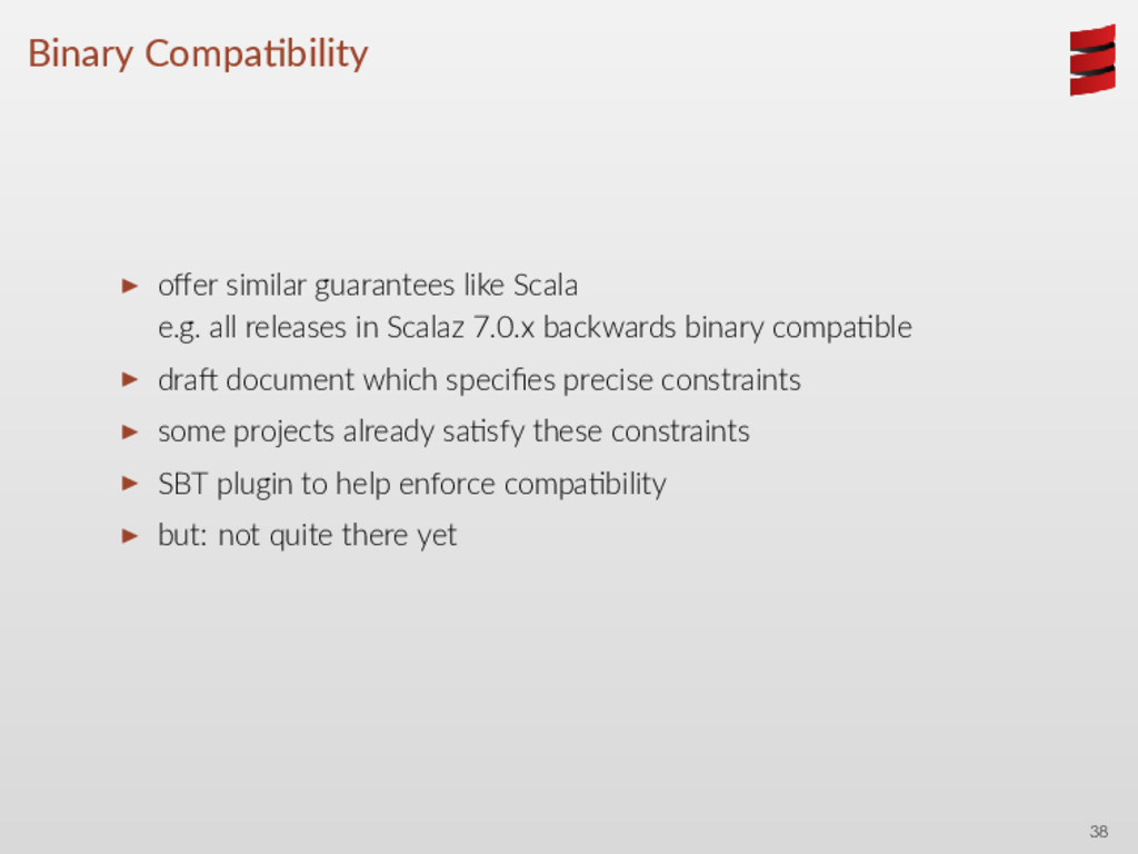 Binary Compa bility ▶ offer similar guarantees l...