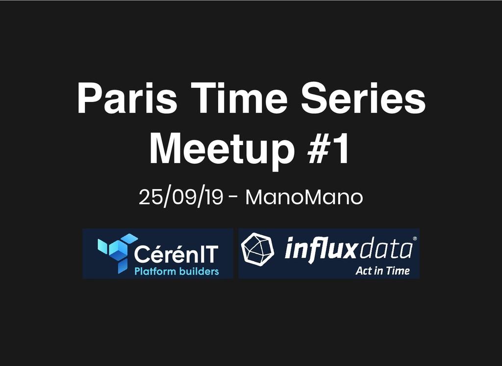 Paris Time Series Paris Time Series Meetup #1 M...