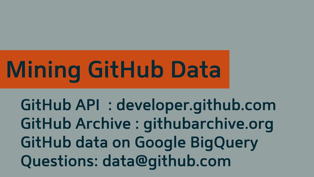 GitHub API : developer.github.com GitHub Archiv...