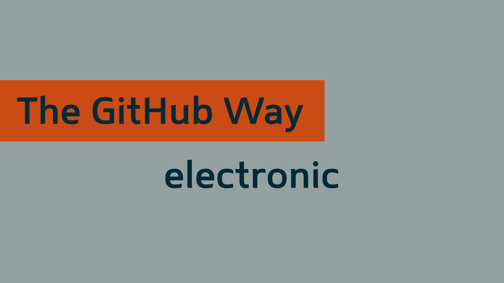 electronic The GitHub Way