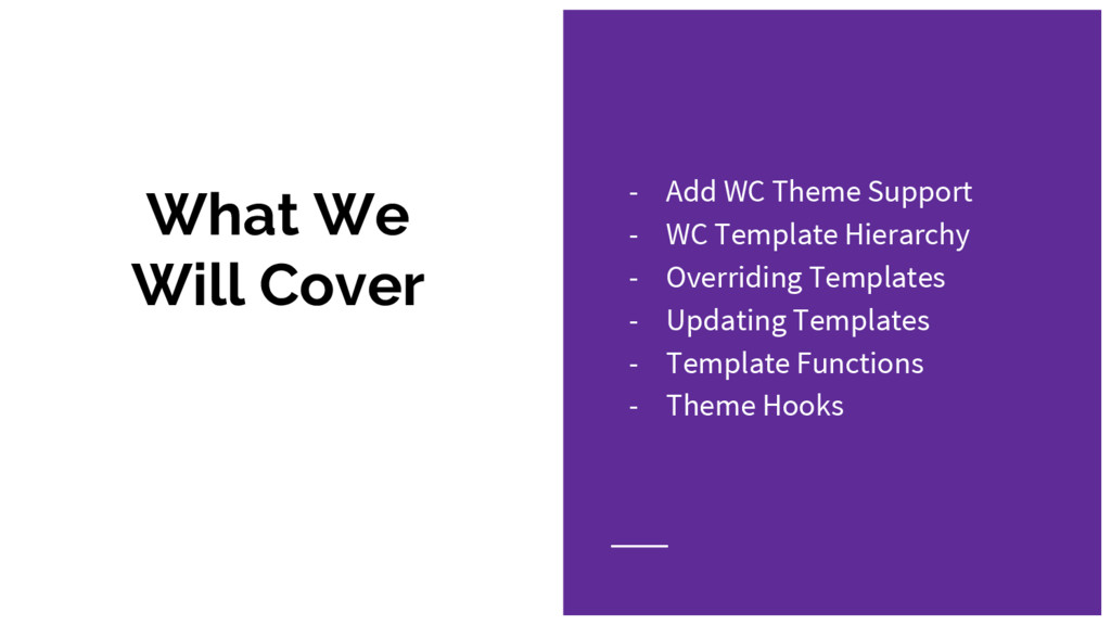 What We Will Cover - Add WC Theme Support - WC ...