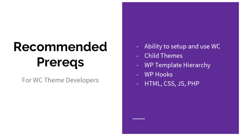 Recommended Prereqs For WC Theme Developers - A...