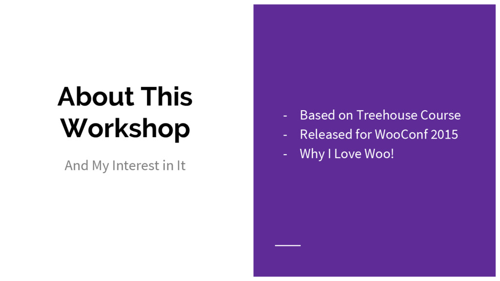 About This Workshop And My Interest in It - Bas...