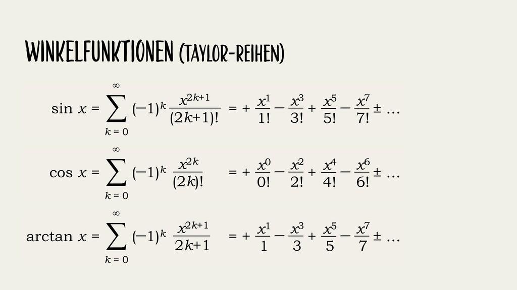 WinkelFunktIoNen (Taylor-reIhen)