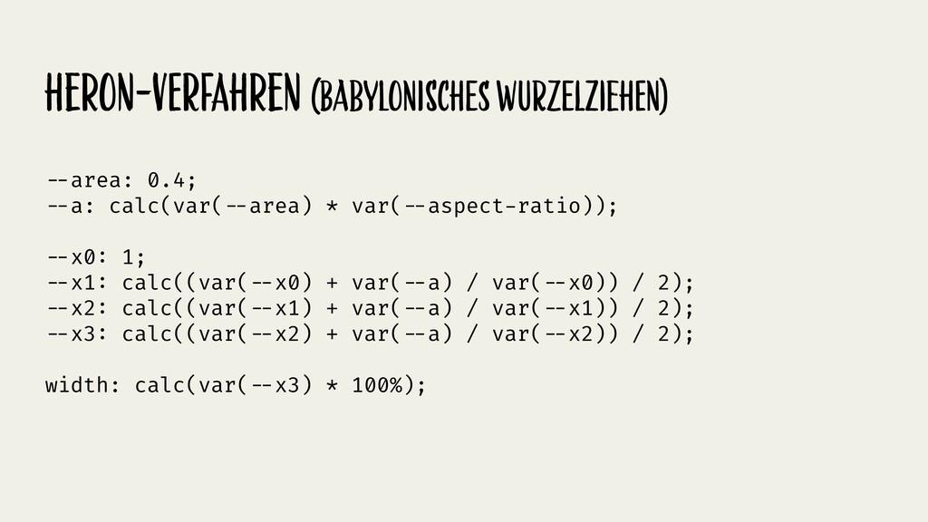 Heron-verfAHren (babyLoniscHEs wuRzElzieHen) !-...