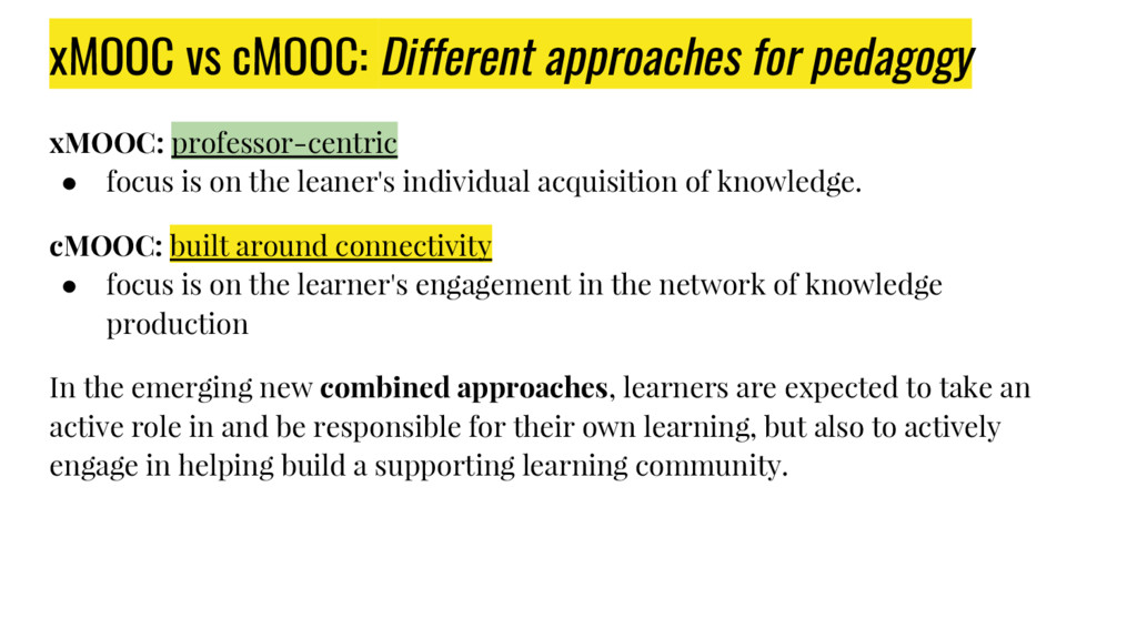 xMOOC vs cMOOC: Different approaches for pedago...