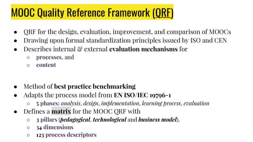 ● QRF for the design, evaluation, improvement, ...