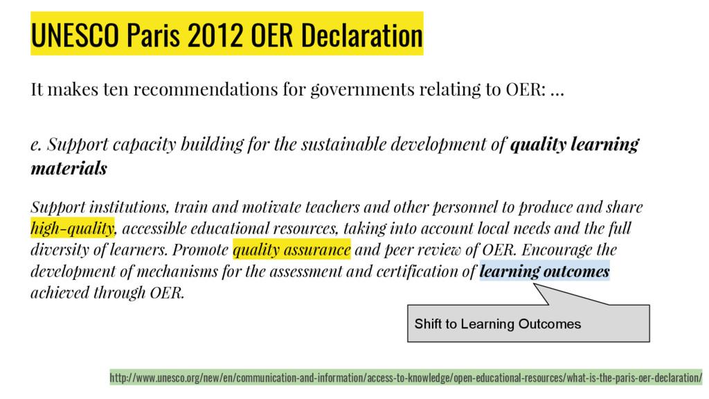 UNESCO Paris 2012 OER Declaration It makes ten ...