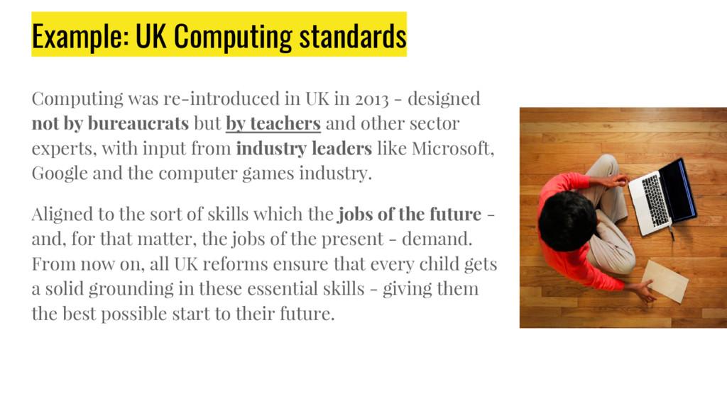 Example: UK Computing standards Computing was r...