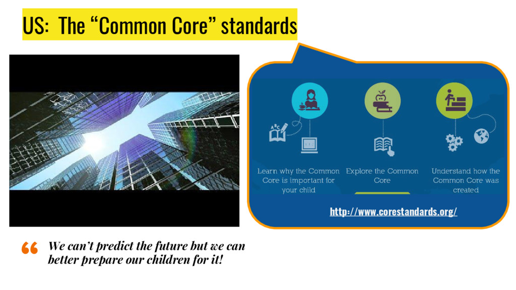 """US: The """"Common Core"""" standards http://www.core..."""