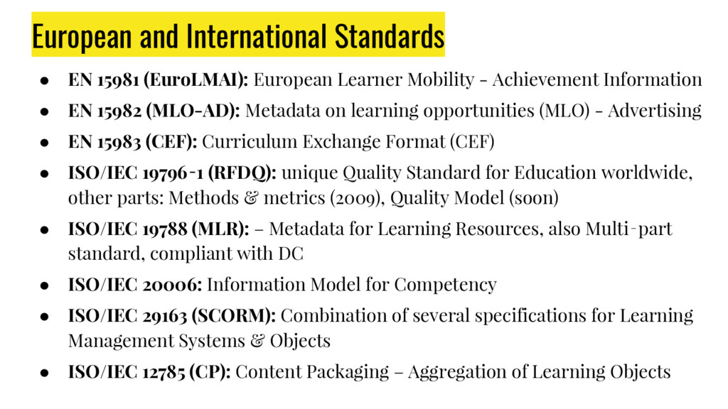 European and International Standards ● EN 15981...